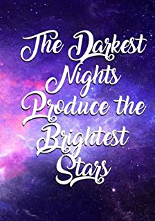 The Darkest Nights Produce the Brightest Stars: Galaxy Motivational Quote Typography Bullet Journal - A Dotted Matrix Note...