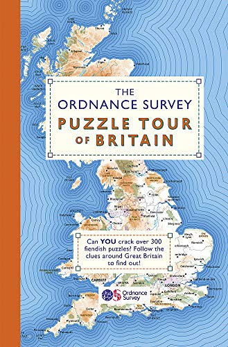 The Ordnance Survey Puzzle Tour of Britain: Take a Puzzle Journey Around Britain From Your Own Home