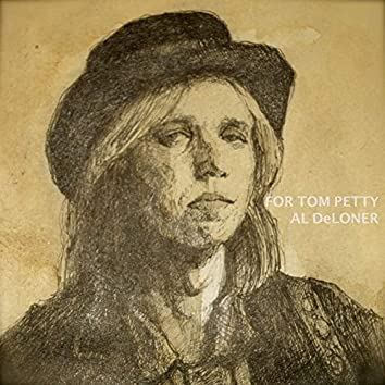 For Tom Petty