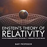 Einstein's Theory of Relativity - Physics Reference Book for Grade 5 | Children's