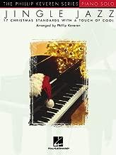 Jingle Jazz: arr. Phillip Keveren The Phillip Keveren Series Piano Solo