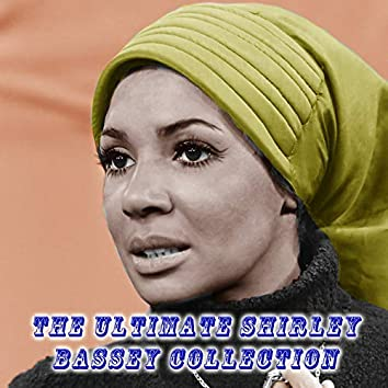 The Ultimate Shirley Bassey Collection