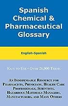Spanish Chemical & Pharmaceutical Glossary: English-Spanish