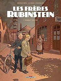 Les frères Rubinstein, tome 1 : Shabbat Shalom par Luc Brunschwig