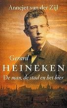 Gerard Heineken - De man, de stad en het bier