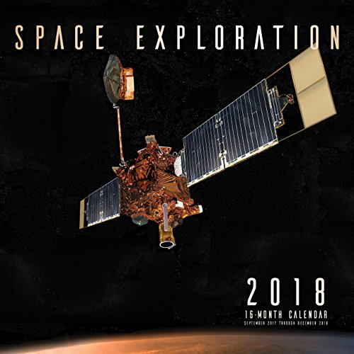 Space Exploration 2018: 16 Month Calendar Includes September 2017 Through December 2018 (Calendars 2018)