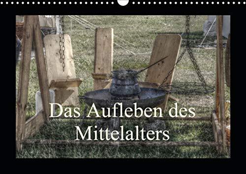 Das Aufleben des Mittelalters (Wandkalender 2021 DIN A3 quer)