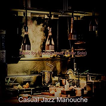 Music for Cooking (Jazz Guitar Solo)