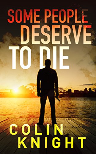 Book: Some People Deserve To Die by Colin Knight