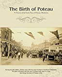The Birth of Poteau: A History of the Early Days of Poteau, Oklahoma