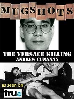 Mugshots: Andrew Cunanan - The Versace Killer