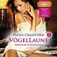 VoegelLaune 2 | 14 geile erotische Geschichten |  Erotik Audio Story: voyeuristische Neigungen & verborgene Triebe ...