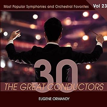 30 Great Conductors - Eugene Ormandy, Vol. 23