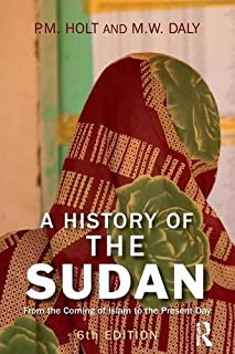 A History of the Sudan:From the Coming of Islam to the Present Day