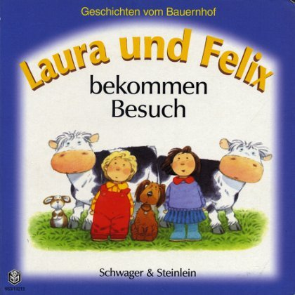 Laura und Felix: ...schlafen im Zelt /...haben einen klugen Hund /...bekommen Besuch /...fahren auf den Markt