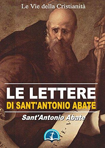 Le Lettere di Sant'Antonio Abate (Opere dei Santi)