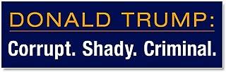 CafePress Trump Corrupt Shady Criminal Car Magnet 10 x 3, Magnetic Bumper Sticker
