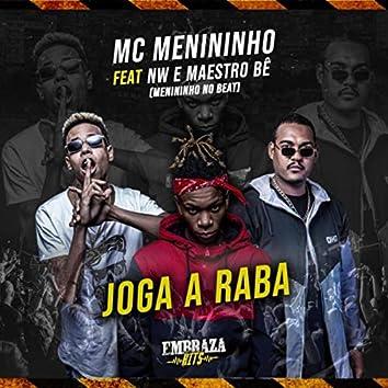 Joga a Raba (feat. Maestro Bê & MC Nw)