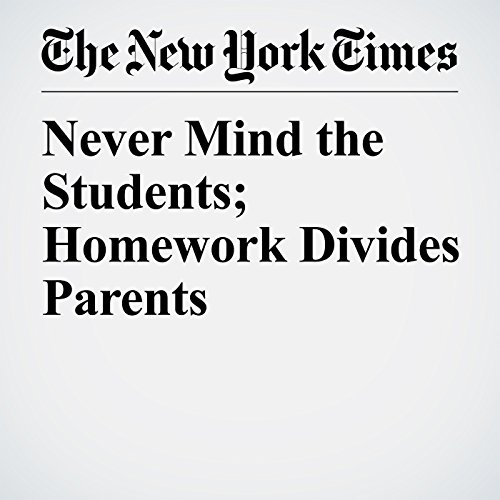 Never Mind the Students; Homework Divides Parents copertina