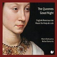 The Queenes Good Night: English Renaissance Music for Harp & Lute by Rafael Bonavita (2012-10-04)