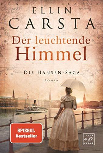 Der leuchtende Himmel (Die Hansen-Saga, 7)