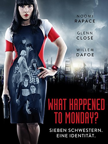 What Happened to Monday [dt./OV]