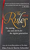 The New Rules: The dating dos and don'ts for the digital generation from the bestselling authors of The Rules