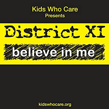 District Xi: Believe in Me!