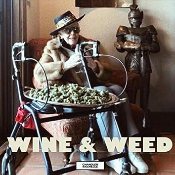 Wine & Weed