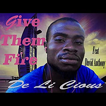 Give Them Fire (feat. David Anthony)