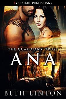 The Guardians' Trust: Ana by [Beth Linton]