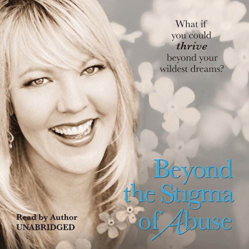 Beyond the Stigma of Abuse audiobook cover art