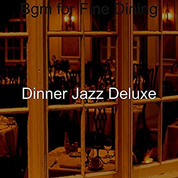 Bgm for Fine Dining