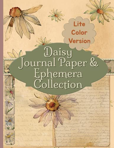 Compare Textbook Prices for Daisy Journal Paper & Ephemera Collection: Lite Color Version Vintage Antique Pages For Junk Scrapbooking and Collage  ISBN 9798523171659 by RePrint, Operation