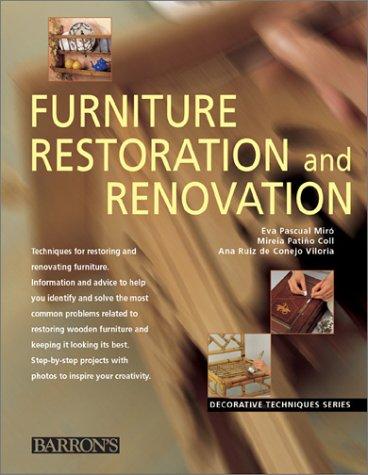 Furniture Restoration and Renovation (Decorative Techniques Series)