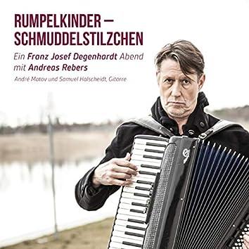 Rumpelkinder - Schmuddelstilzchen - Ein Franz Josef Degenhardt Abend mit Andreas Rebers