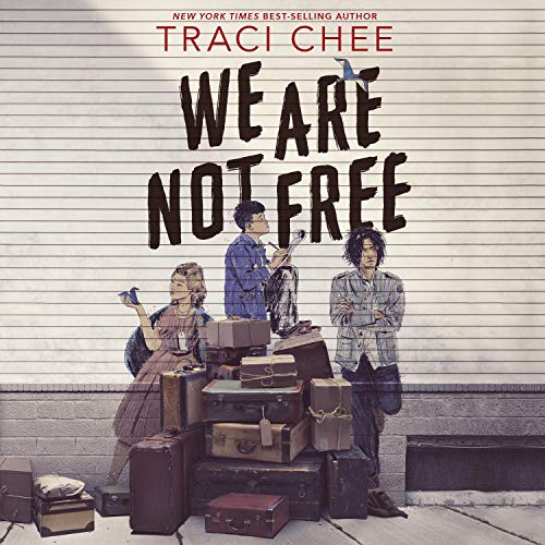 We Are Not Free Audiobook By Traci Chee cover art