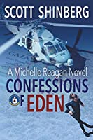 Confessions of Eden: A Riveting Spy Thriller (Michelle Reagan)