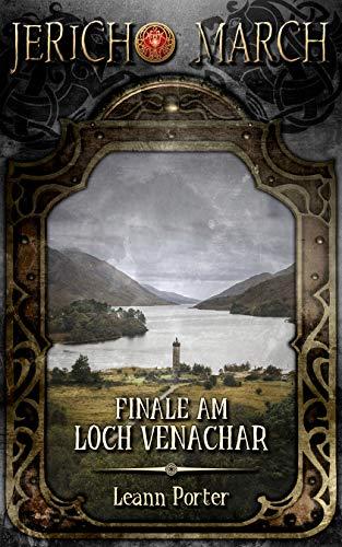 Jericho March - Finale am Loch Venachar (Dämonenjäger Jericho March