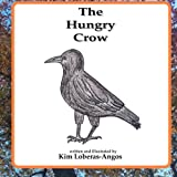 The Hungry Crow