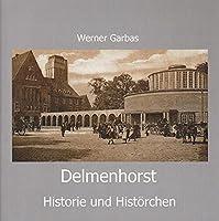 Delmenhorst - Historie und Histoerchen
