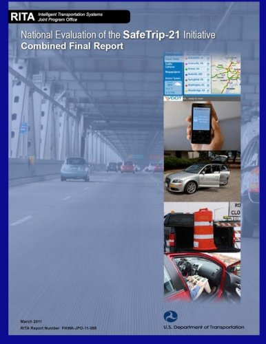 National Evaluation of the Safetrip-21 Initiative: Combined Final Report