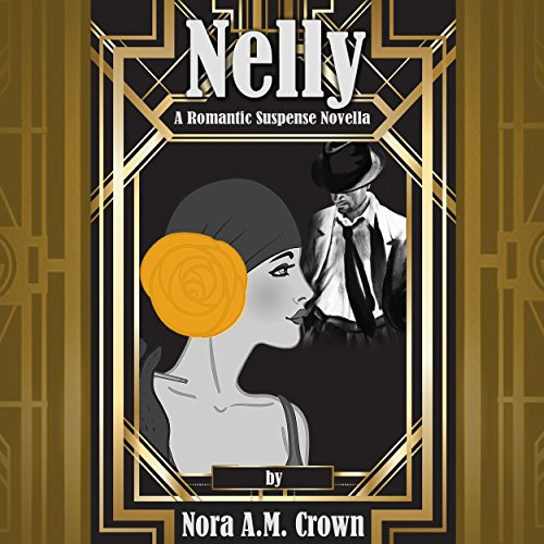 Nelly: A Romantic Suspense Novella cover art