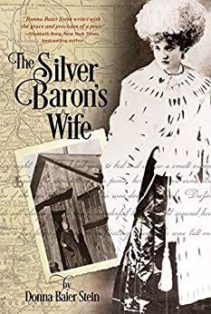The Silver Baron's Wife by [Donna Baier Stein]