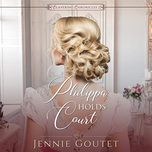 Philippa Holds Court Audiobook By Jennie Goutet cover art