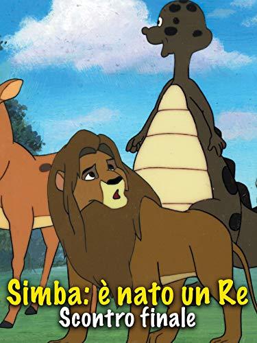 Simba: è nato un Re - Scontro Finale