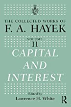 Capital and Interest (The Collected Works of F.A. Hayek)