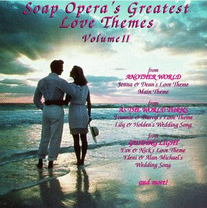 Price comparison product image Soap Opera's Greatest Love Themes,  Volume II