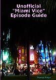 Unofficial 'Miami Vice' Episode Guide