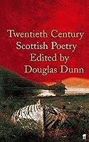 Twentieth-Century Scottish Poetry